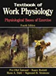 Textbook of Work Physiology-4th Edition