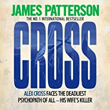 Cross (       UNABRIDGED) by James Patterson Narrated by Garrick Hagon