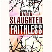 Faithless: A Novel | Karin Slaughter