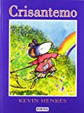 Crisantemo/ Chrysanthemum (Spanish Edition)