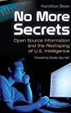 img - for No More Secrets: Open Source Information and the Reshaping of U.S. Intelligence (Praeger Security International) book / textbook / text book