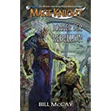 "Donner der Rebellion. Mage Knight 01.von ""Bill McCay"""