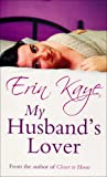 Erin Kaye My Husband's Lover (Charnwood)