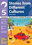 Mary Green Yr 5 Stories From Different Cultures: Teachers' Resource for Guided Reading (White Wolves: Stories from Different Cultures)