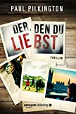 Der, den du liebst (German Edition)
