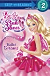 Ballet Dreams (Barbie) (Step into Rea...