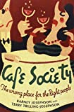 img - for Cafe Society: The wrong place for the Right people (Music in American Life) book / textbook / text book