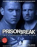 Prison Break UK edition: The Classified FBI Files (1847390080) by Ruditis, Paul