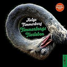 Timmerbergs Tierleben (       gekürzt) von Helge Timmerberg Gesprochen von: Helge Timmerberg