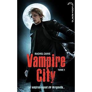 Vampire City, Tome 1: Bienvenue en enfer de Rachel Caine  51Pcyur-hcL._SL500_AA300_
