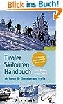 Tiroler Skitouren Handbuch: �ber 160...