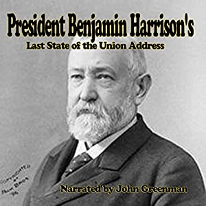 President Benjamin Harrison's Last State of the Union Address Audiobook