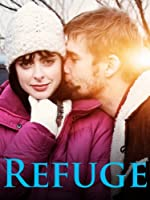 Refuge (Watch Now While It's in Theaters)