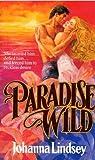 Paradise Wild (0099516403) by Lindsey, Johanna