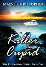 Killer Cupid (The Redemption Series: Book 1)