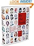 By the Book: Writers on Literature an...