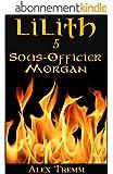 Sous-Officier Morgan (Lilith t. 5)