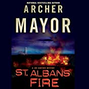 St. Albans Fire: The Joe Gunther Mysteries, Book 16 | Archer Mayor