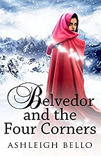 Belvedor And The Four Corners by Ashleigh Bello ebook deal