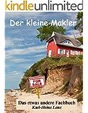 Der kleine Makler - das etwas andere Fachbuch (141 S.)