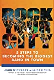 img - for Rock Your City: 5 Steps to Becoming the Biggest Band in Town book / textbook / text book
