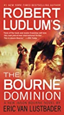 Robert Ludlum's (TM) The Bourne Dominion (A Jason Bourne novel)