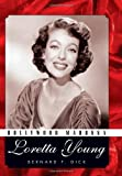 Hollywood Madonna: Loretta Young (Hollywood Legends)