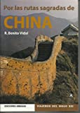 img - for CHINA POR LAS RUTAS SAGRADAS book / textbook / text book