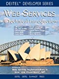 Web Services A Technical Introduction (0130461350) by Deitel, Harvey M.