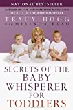 Secrets of the Baby Whisperer for Toddlers (0345440927) by Blau, Melinda