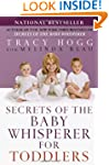 Secrets of the Baby Whisperer for Tod...