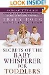 Secrets of the Baby Whisperer for Tod...