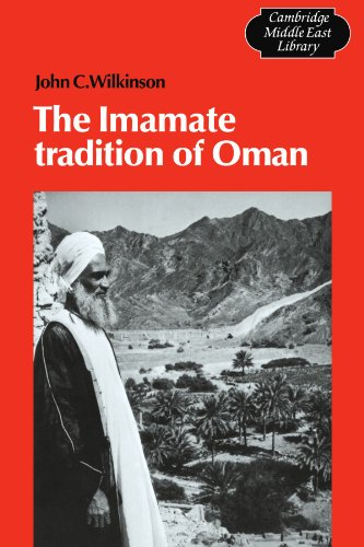 The Imamate Tradition of Oman (Cambridge Middle East Library)