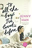 To All The Boys I've Loved Before (Turtleback School & Library Binding Edition)