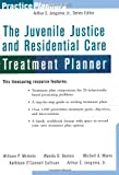 img - for The Juvenile Justice and Residential Care Treatment Planner book / textbook / text book