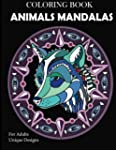 Animal Mandalas Coloring Book: Unique...