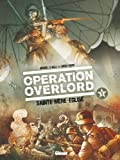 img - for Op ration Overlord tome 1: Sainte-M re-Eglise (French Edition) book / textbook / text book