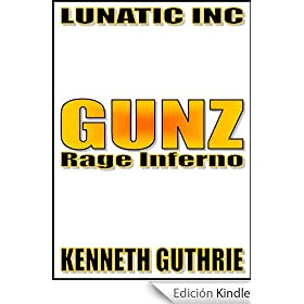 Rage Inferno (Gunz #1) (English Edition)