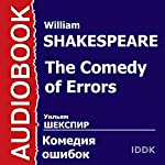 The Comedy of Errors [Russian Edition] | William Shakespeare