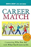 img - for Career Match: Connecting Who You Are With What You'll Love to Do Career Match book / textbook / text book