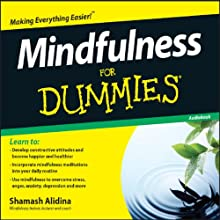 Mindfulness For Dummies (       ABRIDGED) by Shamash Alidina Narrated by Shamash Alidina