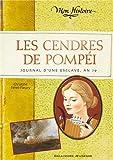 """Afficher """"Les Cendres de Pompéi"""""""