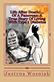 img - for Life After Death!...Of A Pancreas: A True Story Of Living With Type 1 Diabetes book / textbook / text book