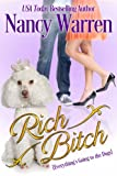 Rich Bitch: Everything's Going to the Dogs