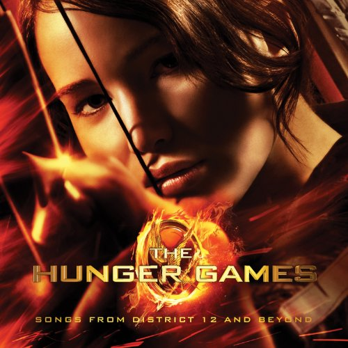 Original album cover of The Hunger Games: Songs from District 12 and Beyond by Various Artists