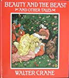 Beauty and the beast, and other tales