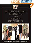 Multicultural Medicine and Health Dis...