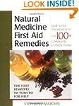 Natural Medicine First Aid Remedies:...