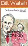 Bill Walsh: Ten Greatest Coaches of t...