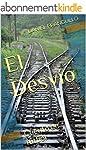 El Desv�o: Cuento de f�tbol (Spanish...